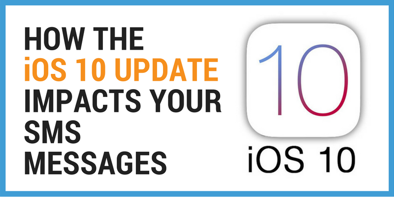 How The iOS 10 Update Impacts Your SMS Messages